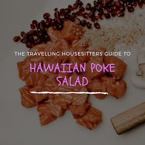 Hawaiian Poke Salad (What Exactly is it?)