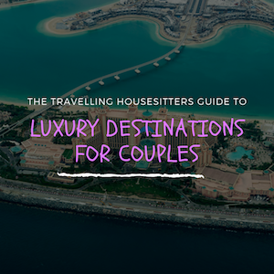 5 Best Luxury Destinations For Couples 2019