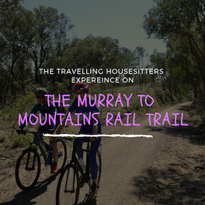 The Murray to Mountains Rail Trail 2019 – A Weekend We Will Never Forget