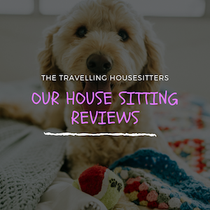 The Travelling House Sitter House Sitting Reviews