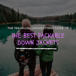 What's the Best Packable Down Jacket for Travellers in 2019?
