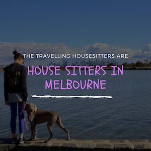 House Sitting Melbourne