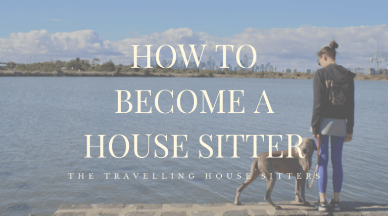 How To Become A House Sitter Guide